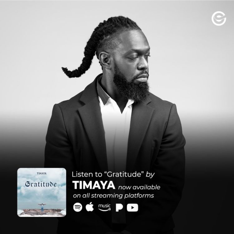 "Timaya's 7th Studio Album, ""gratitude"" is out Now! LISTEN"