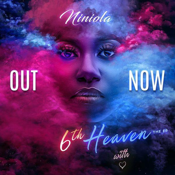 Niniola Releases Anticipated 6th Heaven EP